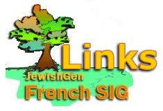 French Jewish Genealogy, Special Interest Group - Links (SIG)